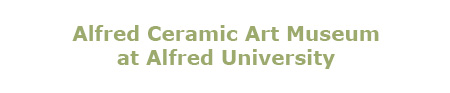 The Ceramic Art Museum at Alfred University, New York State College of Ceramics at Alfred University